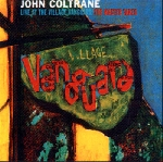 john coltrane - live at the village vanguard - the master takes