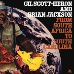 gil scott-heron brian jackson - from south africa to south carolina