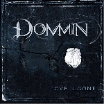 dommin - love is gone...
