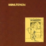minutemen - what makes a man start fires ?