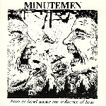 minutemen - buzz or howl under the influence of heat