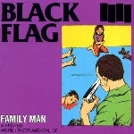 black flag - family man