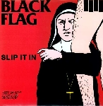 black flag - slip it in
