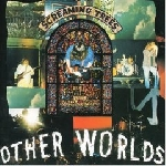screaming trees - other worlds [ep]