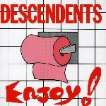 descendents - enjoy !