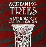 screaming trees - anthology - sst years 1985-1989