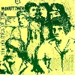 minutemen - the politics of time