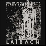 laibach - occupied europe tour 1985