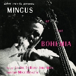 charles mingus - at the bohemia
