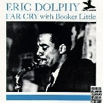 eric dolphy with booker little - far cry