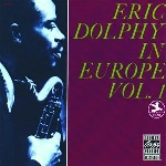 eric dolphy - in europe, vol.1