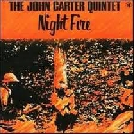 the john carter quintet - night fire