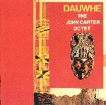 the john carter octet - dauwhe