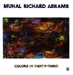 muhal richard abrams - colors in thirty-third
