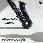 oliver lake quintet - dedicated to dolphy