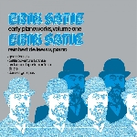erik satie - early piano works, volume one / reinbert de leeuw, piano
