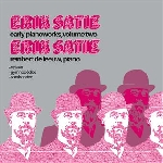 erik satie - early piano works, volume two / reinbert de leeuw, piano