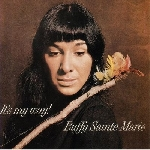 buffy sainte-marie - it's my way!