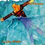third person - lucky water