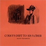mayo thompson (red krayola) - corky's debt to his father