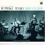 ritual trio (el'zabar-brown-favors) - big cliff