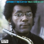 anthony braxton (w/ leo smith - richard teitelbaum - dave holland) - trio and duet