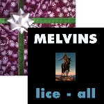 the melvins - eggnog + lice-all