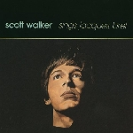 scott walker - sings jacques brel