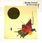 anthony braxton quartet - six compositions