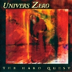 univers zéro - the hard quest