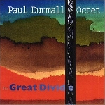 paul dunmall octet - the great divide