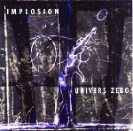 univers zéro - implosion