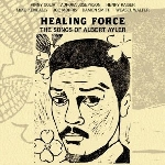 healing force - the songs of albert ayler