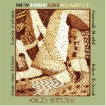 new york art quartet - old stuff