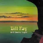 bill fay - still some light