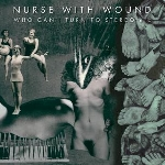 nurse with wound - who can i turn to stereo etc