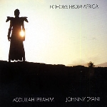 abdullah ibrahim (dollar brand) - johnny dyani - echoes from africa