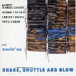 albert mangelsdorff - movin'on shake, shuttle and blow