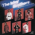 the isley brothers - winner takes it all