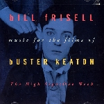 bill frisell - the high sign / one week