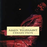 allen toussaint - the allen toussaint collection (rsd - 2017)