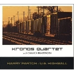 kronos quartet with david barron - harry partch:u.s. highball
