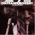 john coltrane - don cherry - the avant-garde