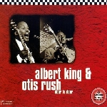 albert king - otis rush - door to door