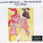 captain beefheart and the magic band - shiny beast (bat chain puller)
