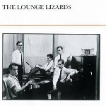 the lounge lizards - s/t