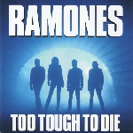 ramones - too tough to die + 12