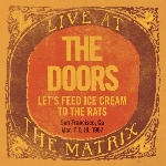 the doors - let's feed ice cream to the rats (live at san francisco, ca 1967) (rsd - 2018)