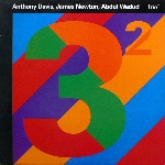 anthony davis - james newton - abdul wadud - trio2