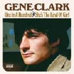 gene clark (byrds) - one in a hundred / she's the kind of girl (record store day 2012 release)